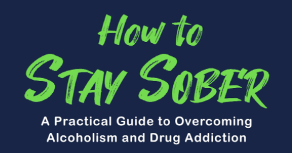 How To Stay Sober Book & Workbook